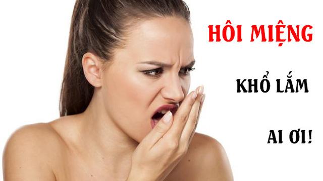 Hiểu rõ nguyên nhân gây hôi miệng để điều trị triệt để 1
